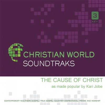 The Cause of Christ, Accompaniment CD   -     By: Kari Jobe