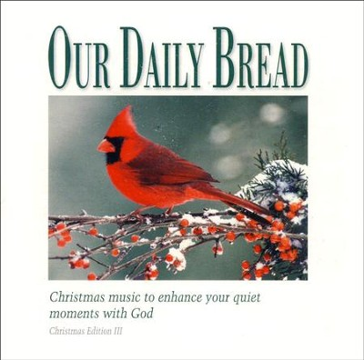 Our Daily Bread: Portraits Of Christmas CD   -