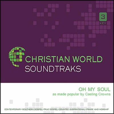 Oh My Soul, Accompaniment CD   -     By: Casting Crowns