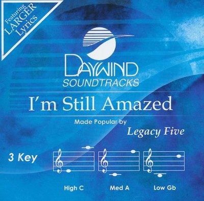 I'm Still Amazed Accompaniment, CD  -     By: Legacy Five