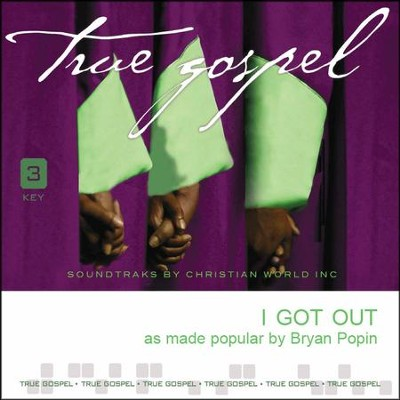 I Got Out, Accompaniment CD   -     By: Bryan Popin