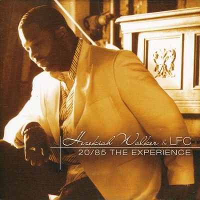 20/85: The Experience   -     By: Hezekiah Walker