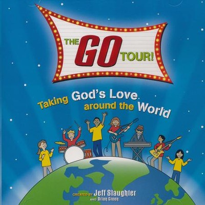 The GO Tour! - Listening CD   -     By: Jeff Slaughter, Brian Green