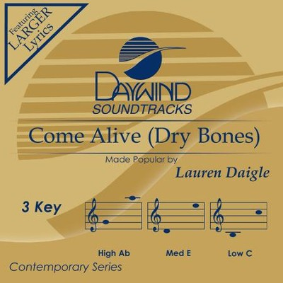 Come Alive (Dry Bones), Accompaniment CD   -     By: Lauren Daigle