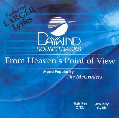 From Heaven's Point of View, Accompaniment CD   -     By: The McGruders