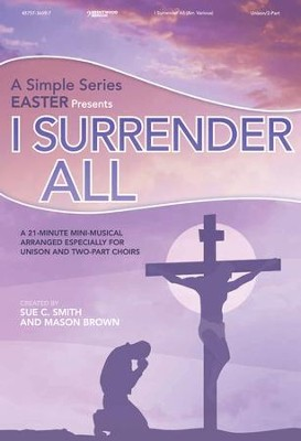 I Surrender All, Listening CD   -     By: Sue C. Smith, Mason Brown