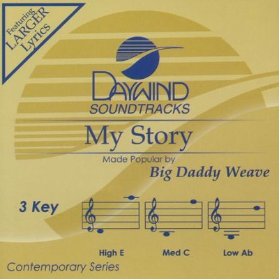 My Story, Accompaniment CD   -     By: Big Daddy Weave