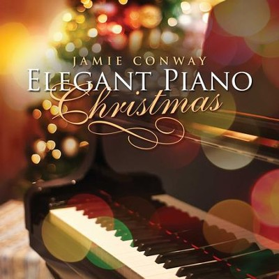 Elegant Piano Christmas   -     By: Jamie Conway