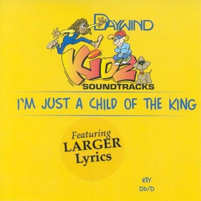 I'm Just A Child Of The King, Accompaniment CD   -     By: Amber Thompson
