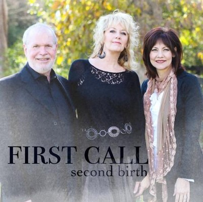 Second Birth   -     By: First Call