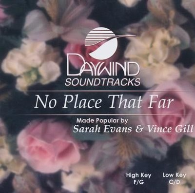 No Place That Far, Accompaniment CD   -     By: Sara Evans, Vince Gill