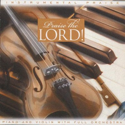 Instrumental Praise: Praise The Lord, Compact Disc [CD]   -