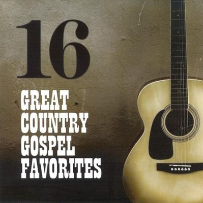 16 Great Country Gospel Favorites CD   -     By: Various Artists