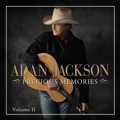 Precious Memories, Volume 2   -     By: Alan Jackson