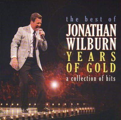 Years of Gold (Best of Jonathan Wilburn)  CD  -     By: Jonathan Wilburn