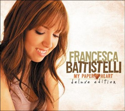 My Paper Heart, Deluxe Edition CD   -     By: Francesca Battistelli