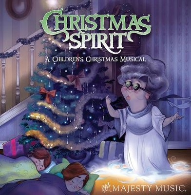 Christmas Spirit: A Children's Christmas Musical   -