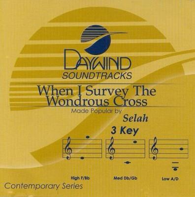 When I Survey the Wondrous Cross, Accompaniment CD