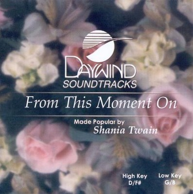 From This Moment On, Accompaniment CD   -     By: Shania Twain