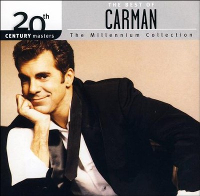 The Millennium Collection: The Best of Carman   -     By: Carman