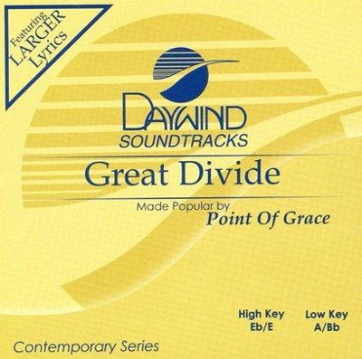 Great Divide, Accompaniment CD   -     By: Point of Grace