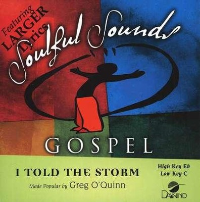 I Told The Storm, Accompaniment CD   -     By: Greg O'Quinn