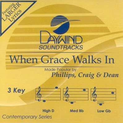 When Grace Walks In, Accompaniment CD   -     By: Phillips Craig & Dean