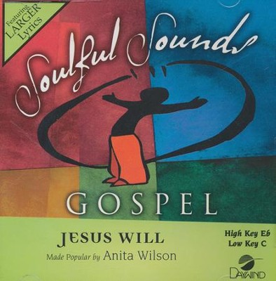 Jesus Will Accompaniment, CD  -     By: Anita Wilson