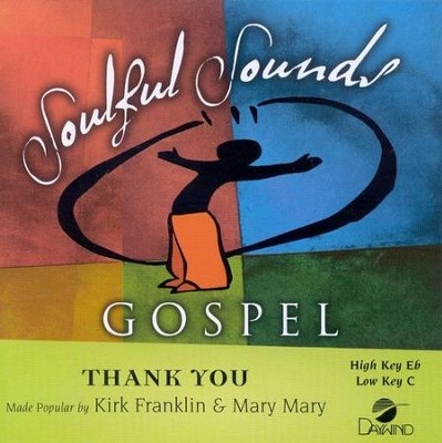 Thank You, Accompaniment CD   -     By: Kirk Franklin, Mary Mary
