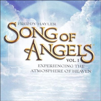 Songs of Angels, Volume 1--CD    -     By: Freddy Hayler