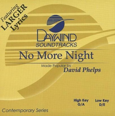 No More Night, Accompaniment CD   -     By: David Phelps