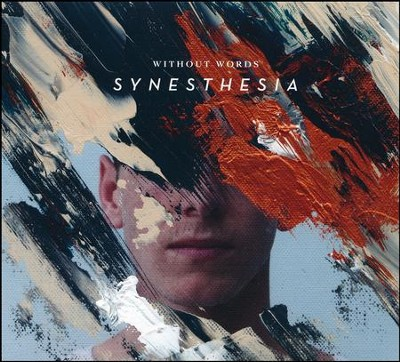 Without Words: Synesthesia   -     By: Bethel Music
