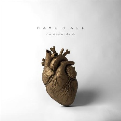 Have It All, 2 CD   -     By: Bethel Music