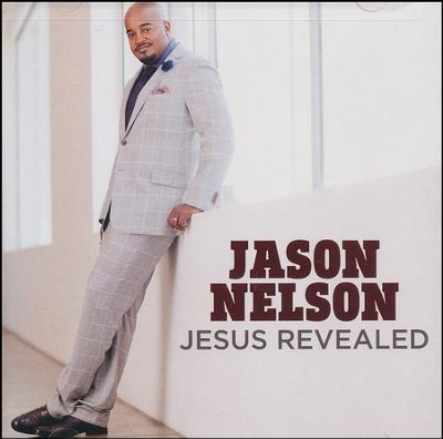 Jesus Revealed CD   -     By: Jason Nelson