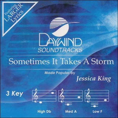 Sometimes it Takes a Storm, Accompaniment CD   -     By: Jessica King