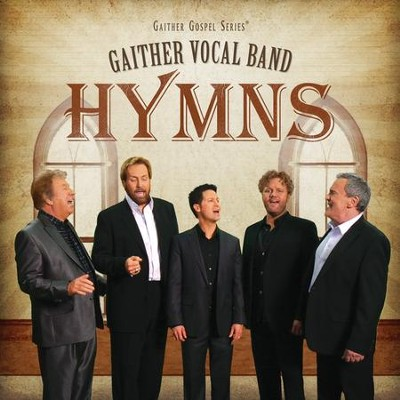 Hymns   -     By: Gaither Vocal Band