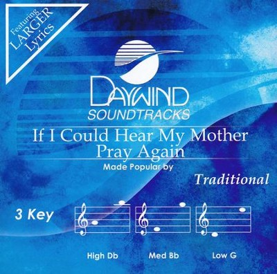 If I Could Hear My Mother Pray Again, Accompaniment CD   -