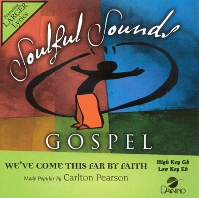 We've Come This Far By Faith, Accompaniment CD   -     By: Carlton Pearson