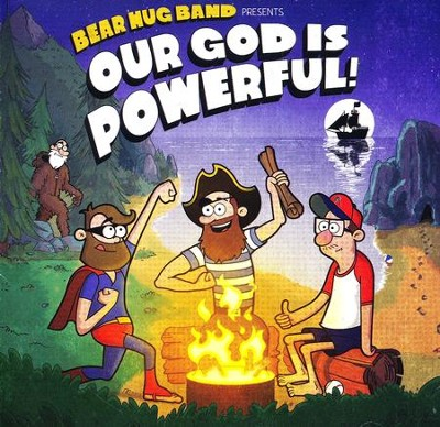 Our God Is Powerful!   -     By: Bear Hug Band