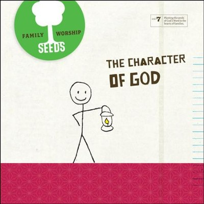Seeds Family Worship Vol. 7: The Character of God CD   -