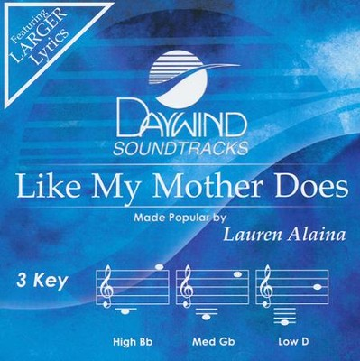 Like My Mother Does Accompaniment, CD  -     By: Lauren Alaina