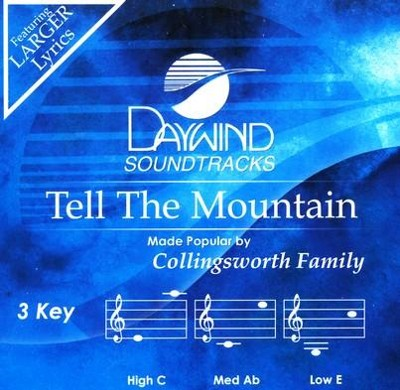 Tell the Mountain, Accompaniment CD   -     By: The Collingsworth Family
