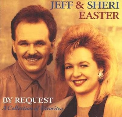 By Request CD   -     By: Jeff Easter, Sheri Easter