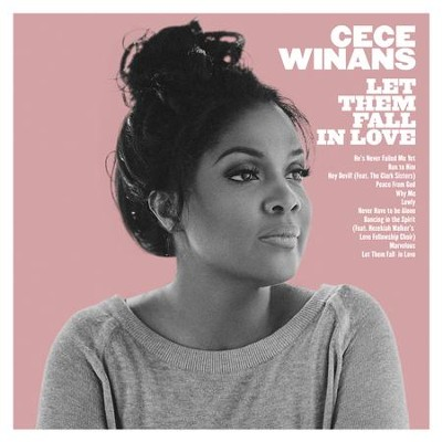 Let Them Fall In Love   -     By: CeCe Winans