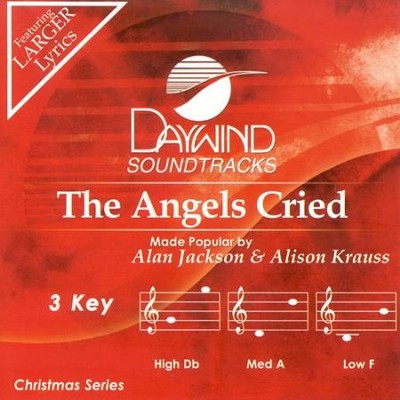 The Angels Cried, Accompaniment CD     -     By: Alan Jackson, Alison Krauss