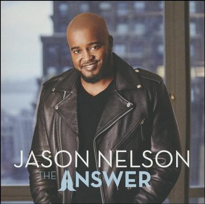 The Answer   -     By: Jason Nelson