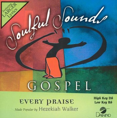Every Praise, Accompaniment CD   -     By: Hezekiah Walker