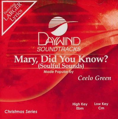 Mary Did You Know? Accompaniment CD   -     By: Ceelo Green