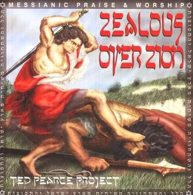 Zealous Over Zion CD   -     By: Ted Pearce