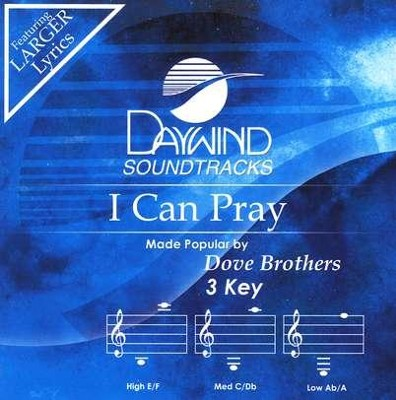 I Can Pray, Accompaniment CD   -     By: Dove Brothers Quartet